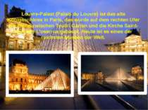 Louvre-Palast (Palais du Louvre) ist das alte Königsschloss in Paris, das wur...