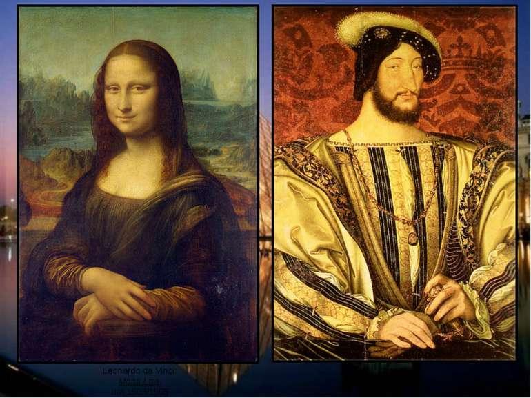 Leonardo da Vinci: Mona Lisa, um 1503/1505 Clouet: Franz I. von Frankreich, u...