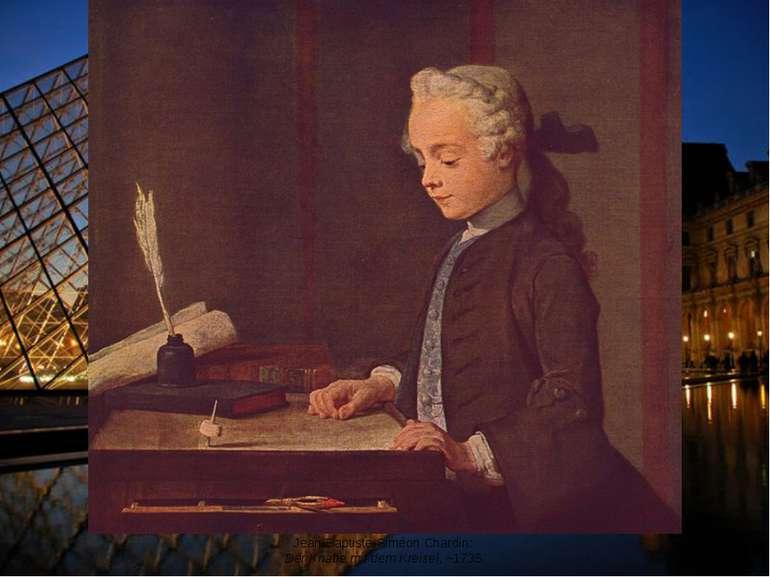 Jean-Baptiste-Siméon Chardin: Der Knabe mit dem Kreisel, ~1735