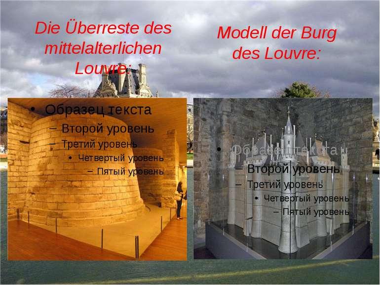 Die Überreste des mittelalterlichen Louvre: Modell der Burg des Louvre: