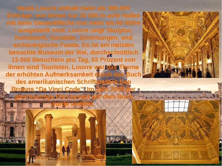 Heute Louvre enthält mehr als 380.000 Einträge, von denen nur 35 000 in acht ...