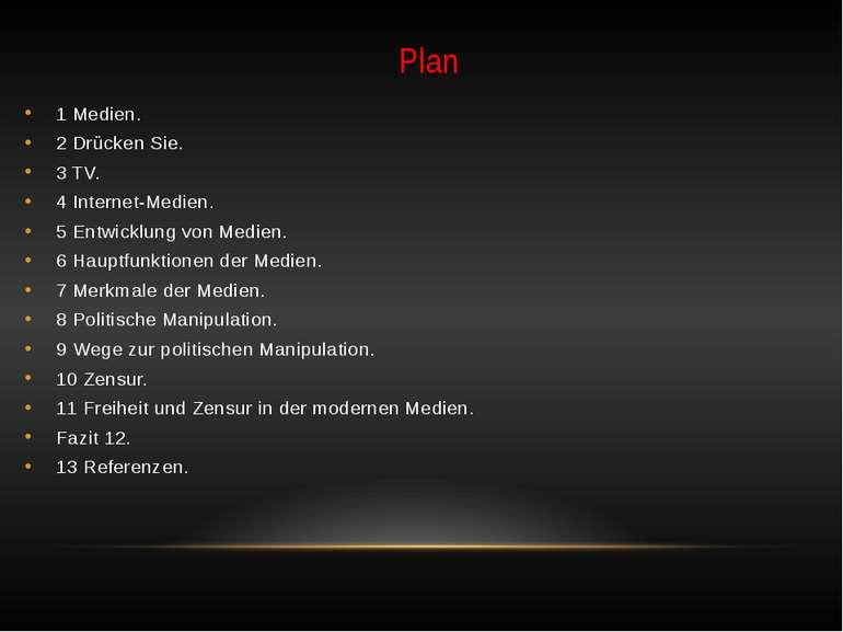 Plan 1 Medien. 2 Drücken Sie. 3 TV. 4 Internet-Medien. 5 Entwicklung von Medi...
