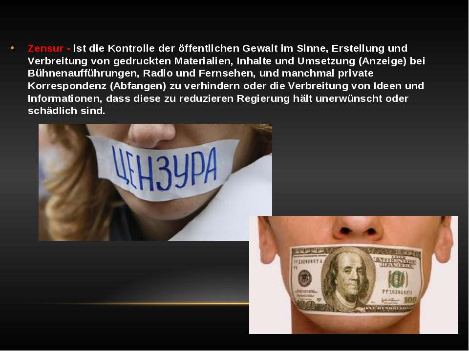 Zensur - ist die Kontrolle der öffentlichen Gewalt im Sinne, Erstellung und V...