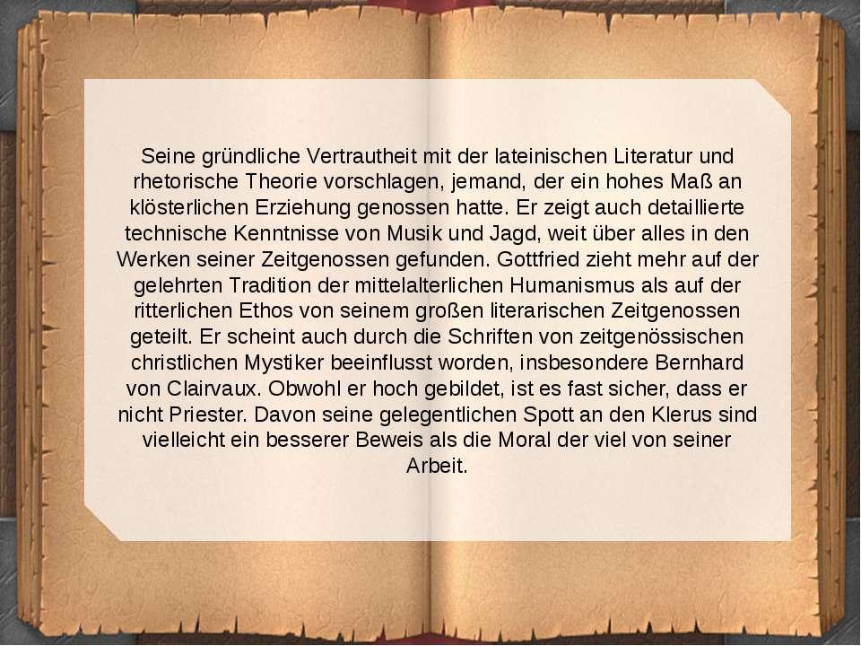Seine gründliche Vertrautheit mit der lateinischen Literatur und rhetorische ...