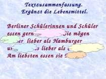 Textzusammenfassung. Ergänzt die Lebensmittel. Berliner Schülerinnen und Schü...