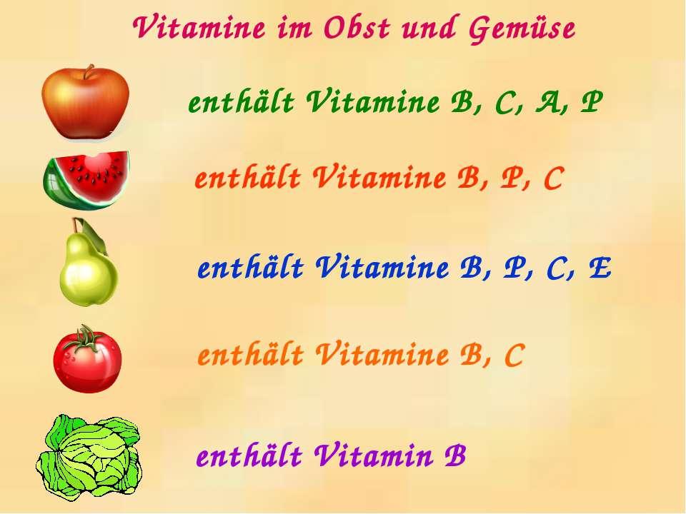 enthält Vitamine B, C, A, P enthält Vitamine B, P, C enthält Vitamine B, P, C...
