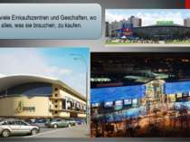 Kiew hat viele Einkaufszentren und Geschaften, wo wir alles, was sie brauchen...