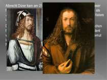 Albrecht Dürer kam am 21. Mai 1471 in Nürnberg zur Welt. In dieser fränkische...