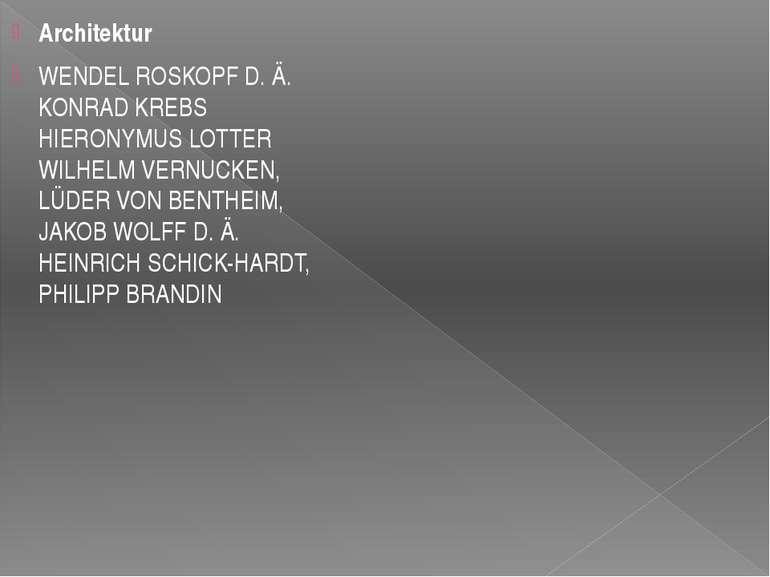 Architektur WENDEL ROSKOPF D.Ä.  KONRAD KREBS  HIERONYMUS LOTTER  WILHELM...