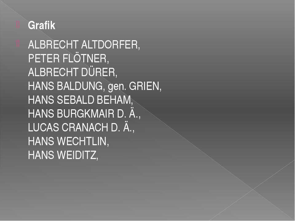 Grafik ALBRECHT ALTDORFER, PETER FLÖTNER, ALBRECHT DÜRER, HANS BALDUNG, gen. ...