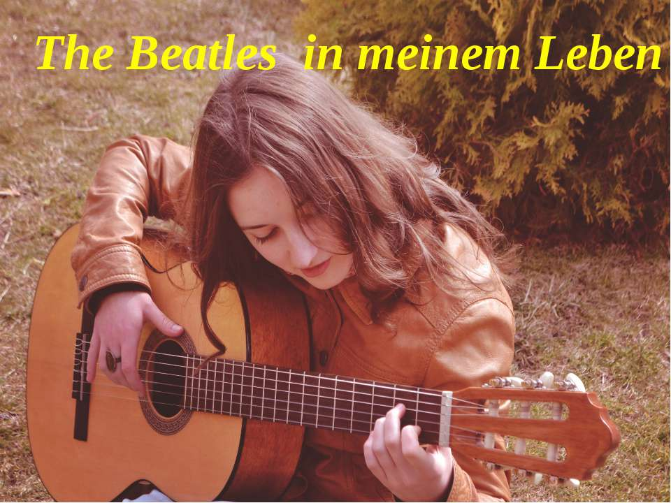 Gitarre The Beatles in meinem Leben