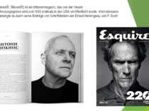 Esquire[ˈɛskwaɪɹ, ɪˈskwaɪɹ] ist einMännermagazin, das von derHearst Corpor...