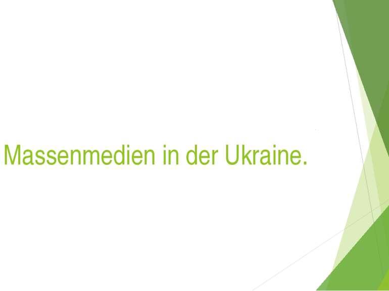 Massenmedien in der Ukraine.