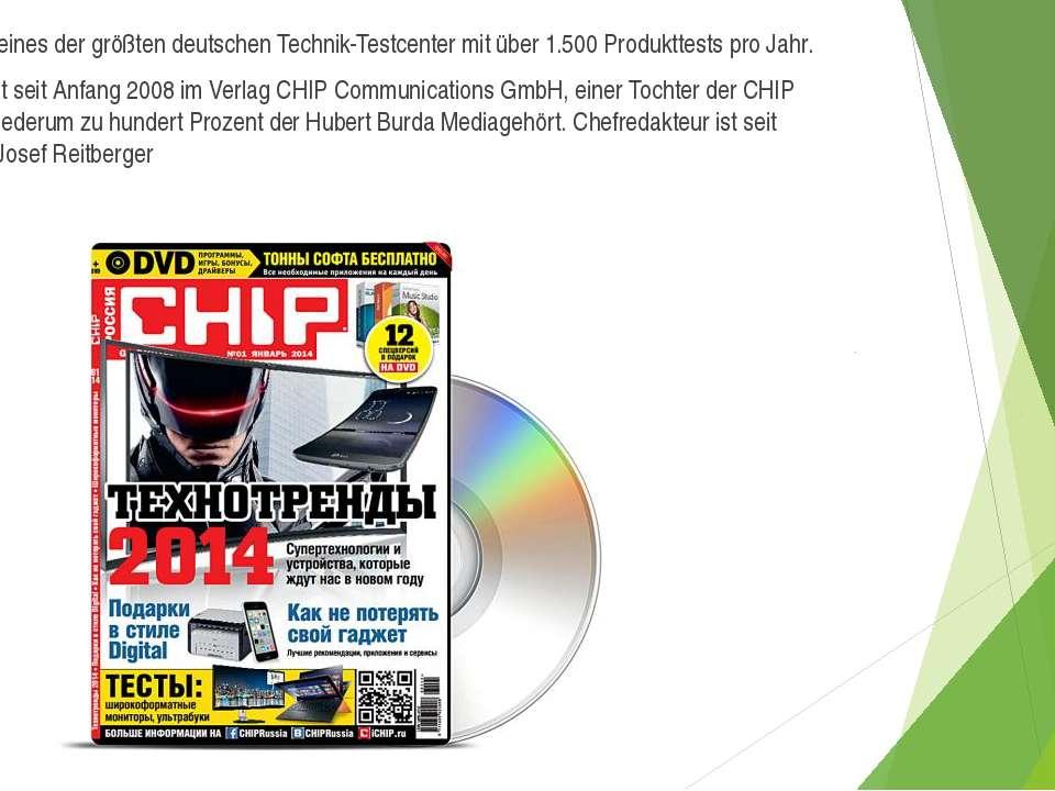 CHIP betreibt eines der größten deutschen Technik-Testcenter mit über 1.500 P...