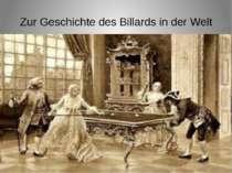 Zur Geschichte des Billards in der Welt