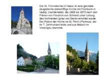 Die St. Florinskirche in Vaduz ist eine geostete neugotische dreischiffige Ki...