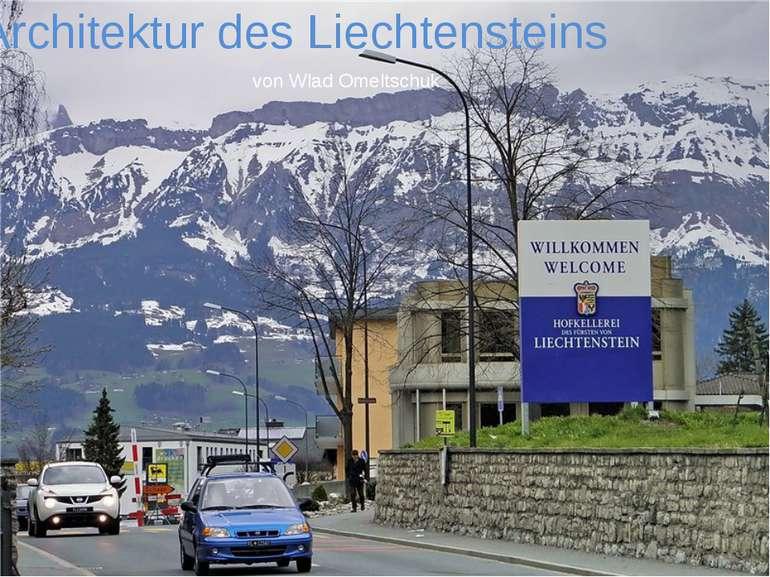 Architektur des Liechtensteins von Wlad Omeltschuk