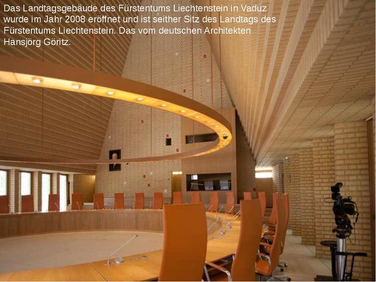 Das Landtagsgebäude des Fürstentums Liechtenstein in Vaduz wurde im Jahr 2008...