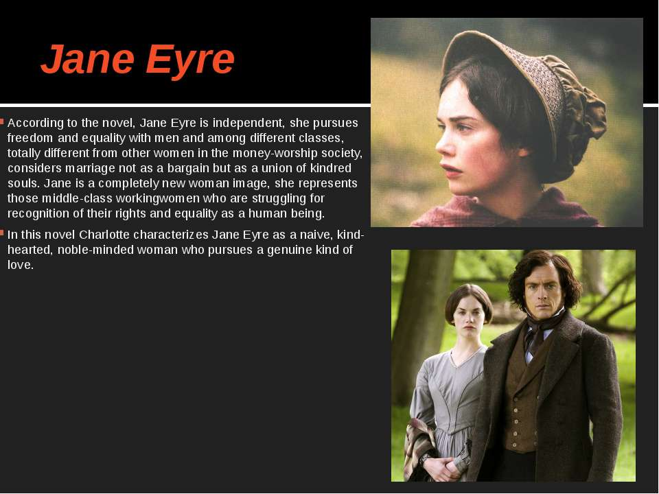 the themes of independence and differences between social classes in jane eyre by charlotte bronte 1137 quotes from jane eyre: charlotte-bronte, heart are you anything akin to me, do you think, jane i could risk no sort of answer by this time.