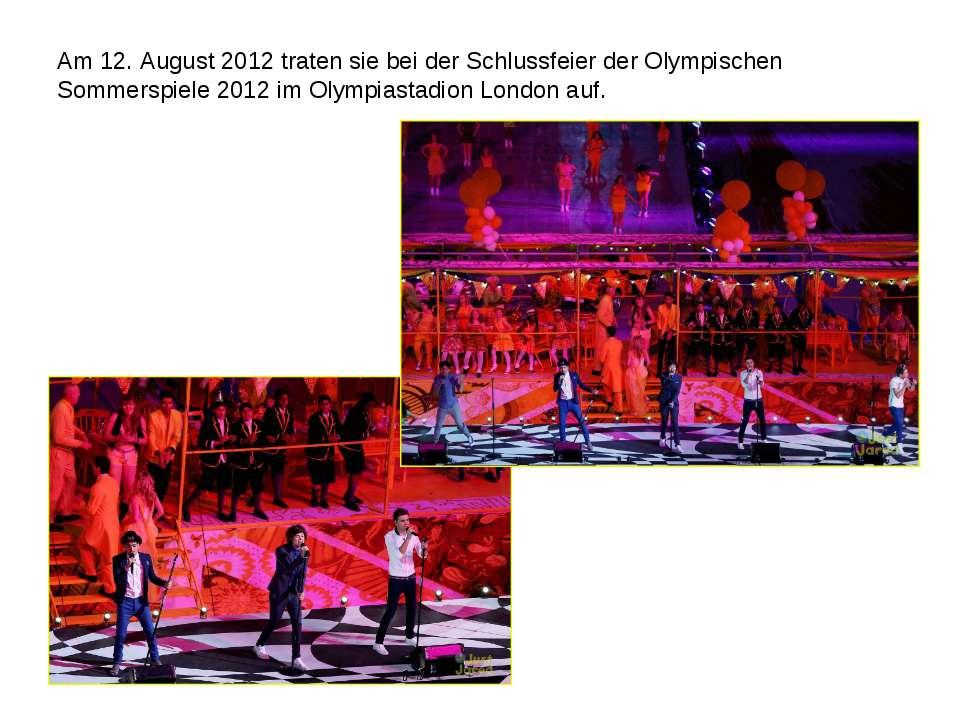 Am 12. August 2012 traten sie bei der Schlussfeier der Olympischen Sommerspie...