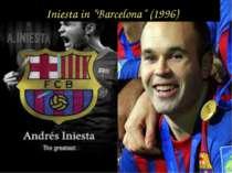 """Iniesta in """"Barcelona"""" (1996)"""