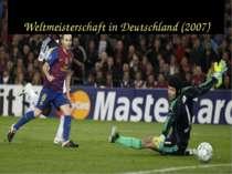 Weltmeisterschaft in Deutschland (2007)