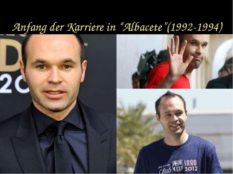 "Anfang der Karriere in ""Albacete""(1992-1994)"