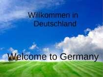 Willkommen in Deutschland Welcome to Germany