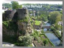Місто Вельца