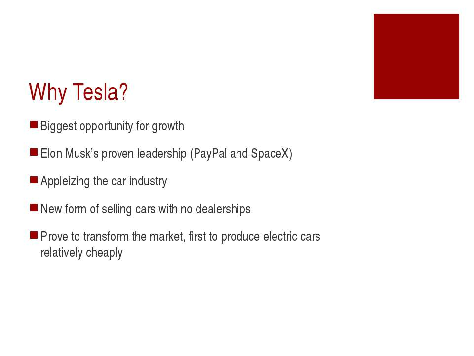 Why Tesla? Biggest opportunity for growth Elon Musk's proven leadership (PayP...