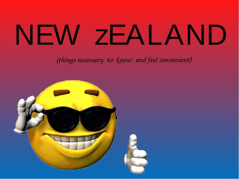 (things necessary to know and feel convenient) NEW zEALAND