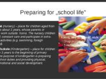 "Preparing for ""school life"" Żłobek (nursery) – place for children aged from 6..."
