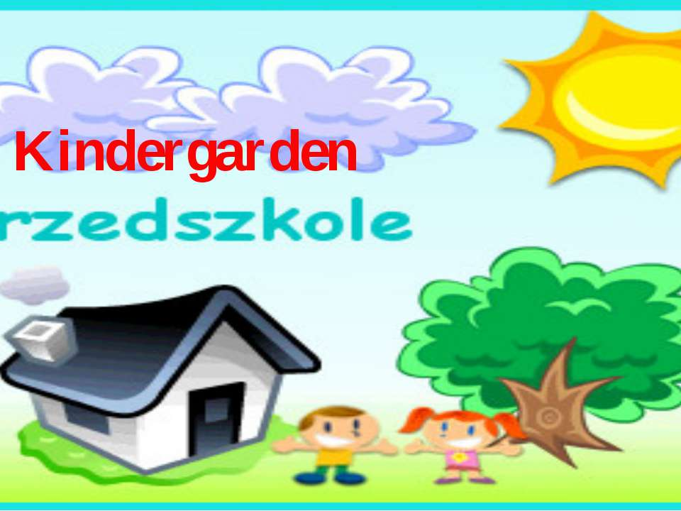 Kindergarden Kindergarden