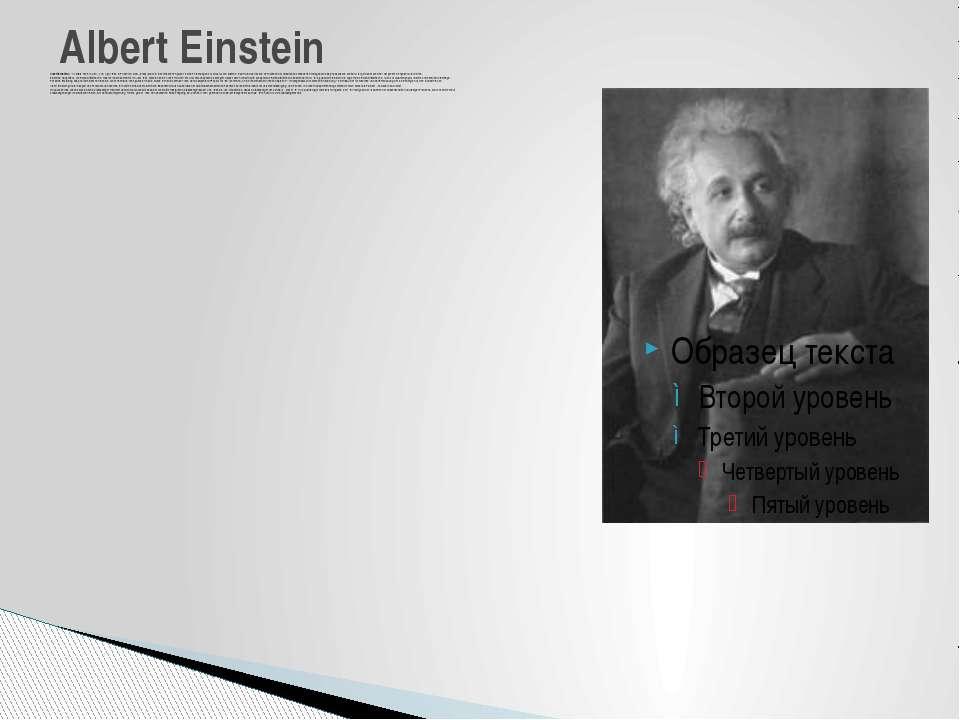 Albert Einstein(*14. März 1879 inUlm; †18. April 1955inPrinceton,New J...