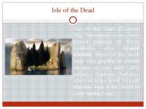 Isle of the Dead Isle of the Dead (German: Die Toteninsel) is the best-known ...