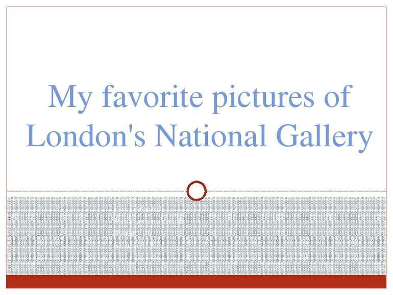 My favorite pictures of London's National Gallery Performed Vita storozhuk Fo...