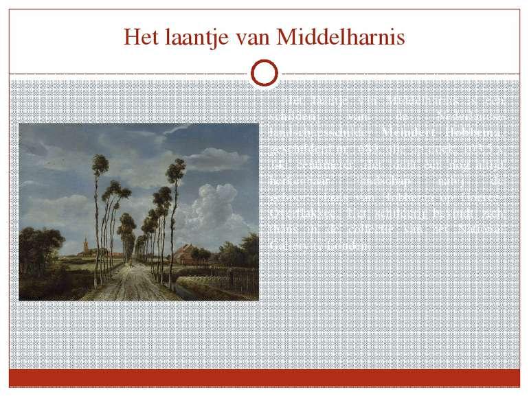Het laantje van Middelharnis Het laantje van Middelharnis is een schilderij v...