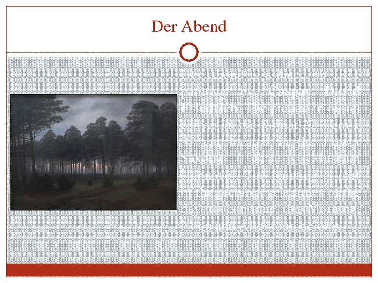 Der Abend Der Abend is a dated on 1821 painting by Caspar David Friedrich. Th...
