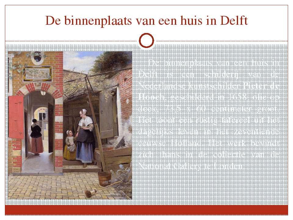 De binnenplaats van een huis in Delft De binnenplaats van een huis in Delft i...