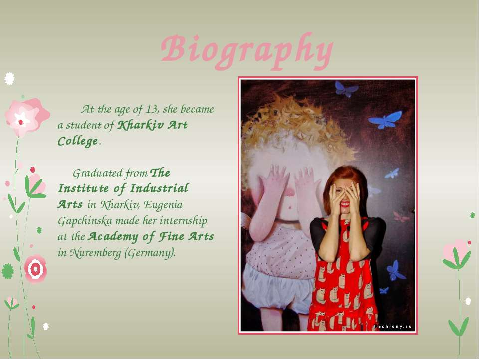 Biography At the age of 13, she became a student of Kharkiv Art College. Grad...