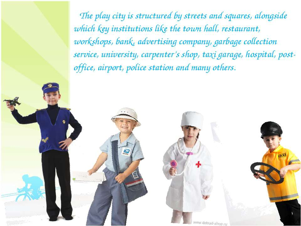 The play city is structured by streets and squares, alongside which key insti...