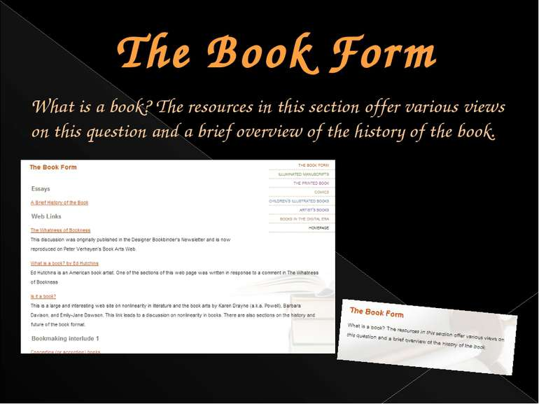 The Book Form What is a book? The resources in this section offer various vie...
