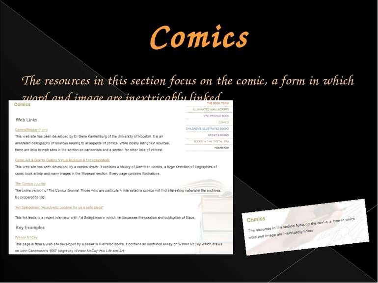 Comics The resources in this section focus on the comic, a form in which word...