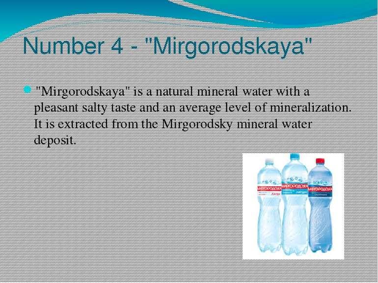 """Number 4 - """"Mirgorodskaya"""" """"Mirgorodskaya"""" is a natural mineral water with a ..."""