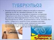 Епідеміологічна ситуація з туберкульозом набула соціального характеру на 100 ...