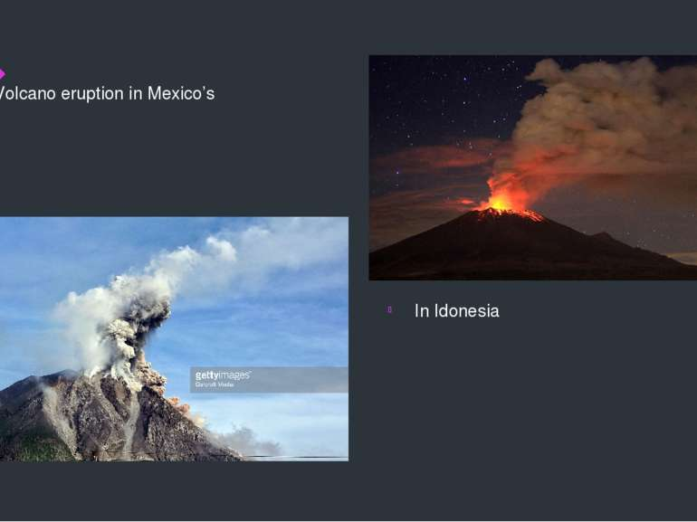 Volcano eruption in Mexico's In Idonesia