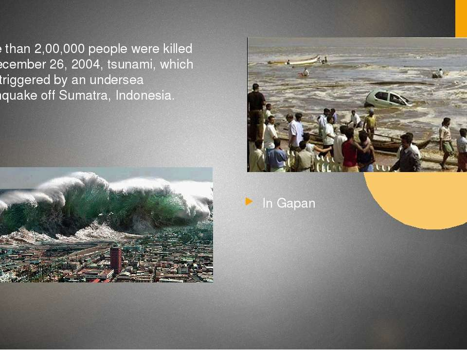More than 2,00,000 people were killed in December 26, 2004, tsunami, which wa...