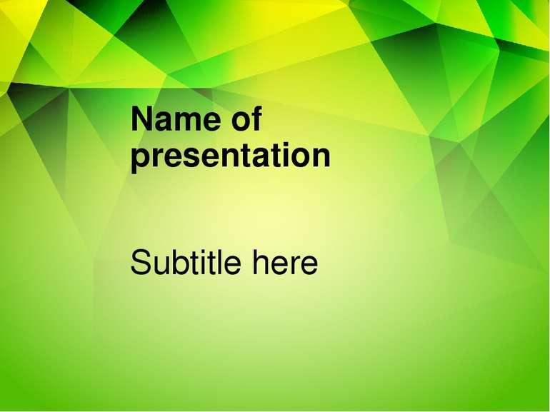 Name of presentation Subtitle here