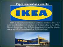 IKEA is an international furniture and home decoration brand that started to ...