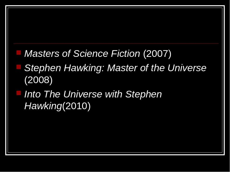 Masters of Science Fiction (2007) Stephen Hawking: Master of the Universe (20...